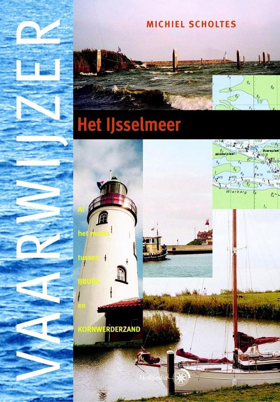 Vaarwijzer - Het IJsselmeer - Michiel Scholtes   Fthsonline.com