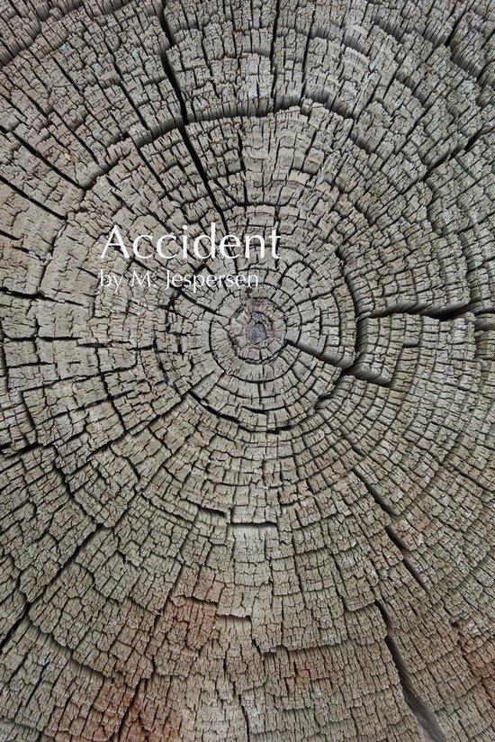 ''Accident''