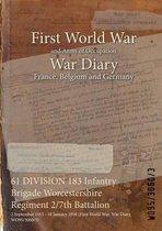 61 DIVISION 183 Infantry Brigade Worcestershire Regiment 2/7th Battalion