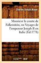 Monsieur le comte de Falkenstein, ou Voyages de l'empereur Joseph II en Italie (Ed.1778)