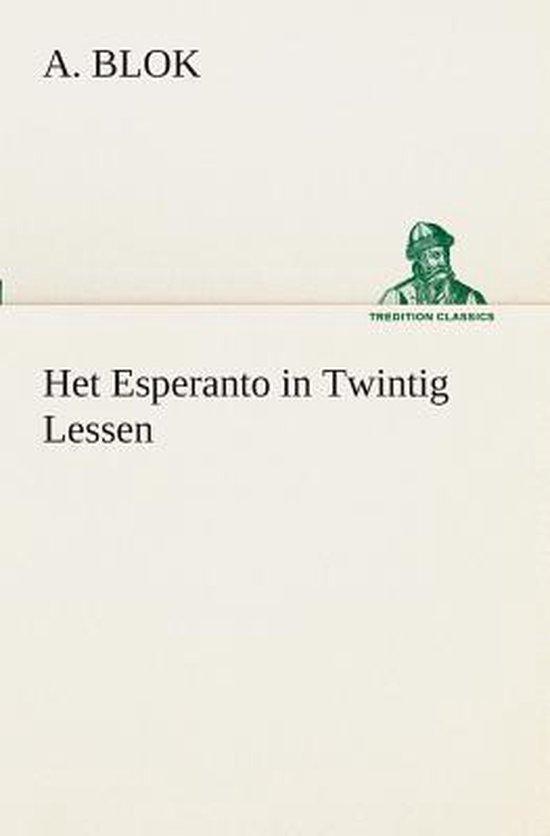 Het esperanto in twintig lessen - A Blok |