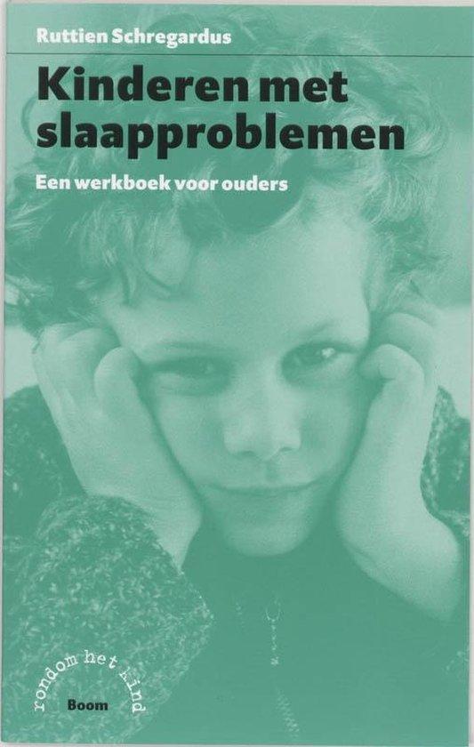 Kinderen met slaapproblemen - R.C. Schregardus |