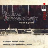 Galina Ustwolskaja: Violin & Piano