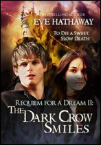 The Dark Crow Smiles: Requiem For A Dream 2