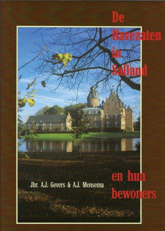 De havezaten in salland en hun bewoners (uitgave 2005) - A.J. Gevers |