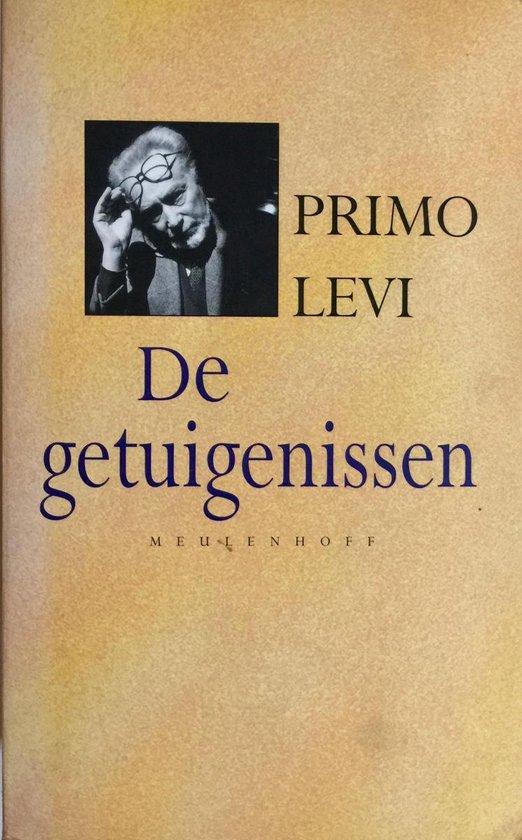 De Getuigenissen - Primo Levi |