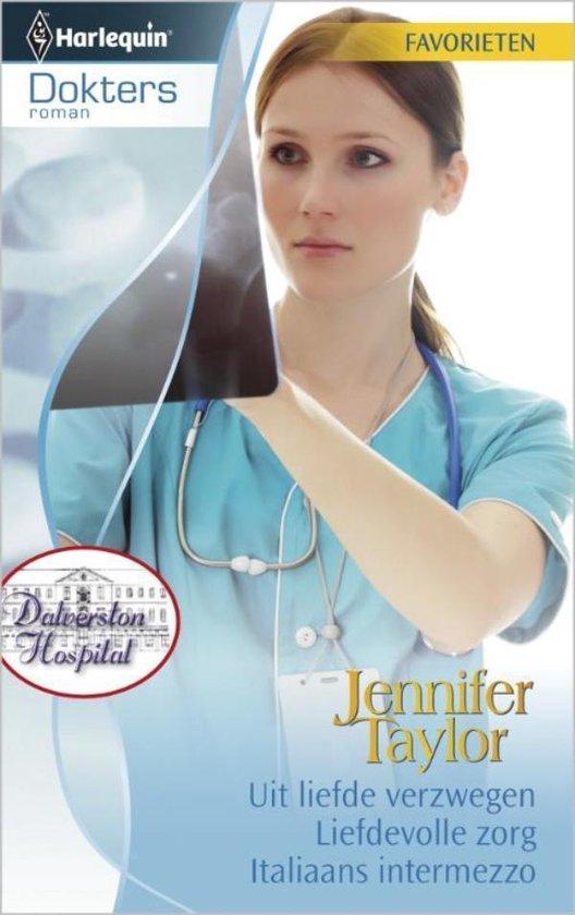 Uit liefde verzwegen / Liefdevolle zorg / Italiaans intermezzo - Doktersroman Favorieten 329, 3-in-1 - Jennifer Taylor |