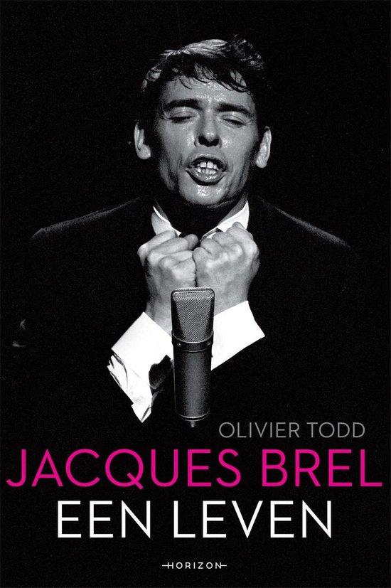 Jacques Brel, een leven - Olivier Todd  