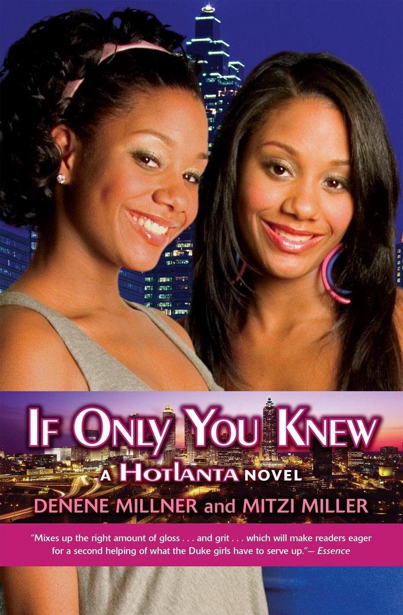 Bol Com Hotlanta Book 2 If Only You Knew Ebook Denene Millner 9780545231640 Boeken