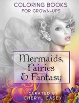 Mermaids, Fairies & Fantasy
