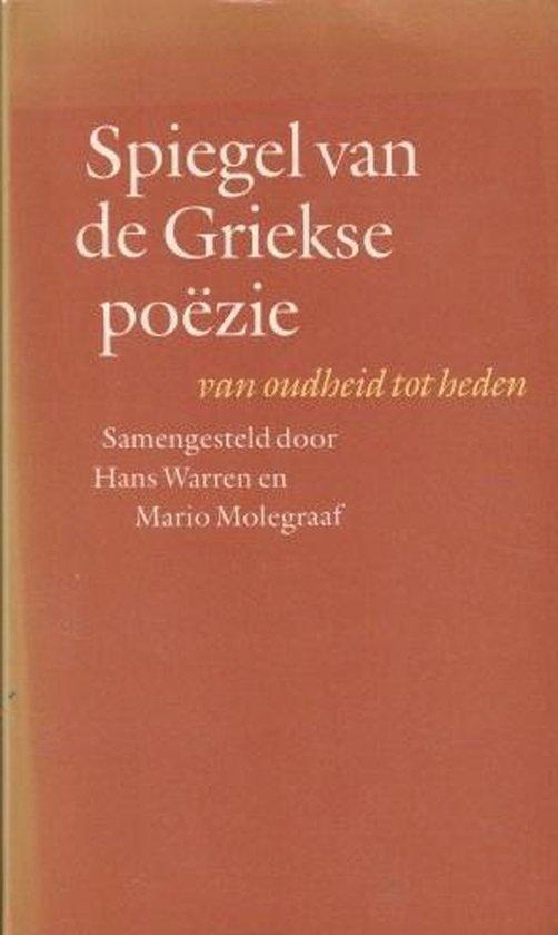 Spiegel van de griekse poëzie van oudheid tot heden - Hans Warren |