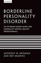Boek cover Borderline Personality Disorder van Anthony W. Bateman (Paperback)