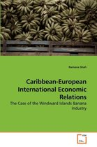 Caribbean-European International Economic Relations