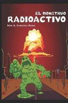 El Monstruo Radioactivo