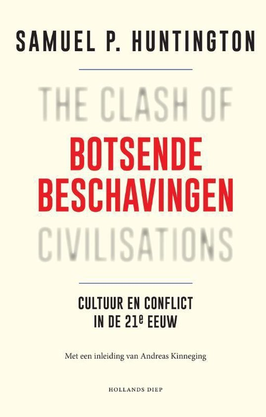 Botsende beschavingen - Samuel P. Huntington |