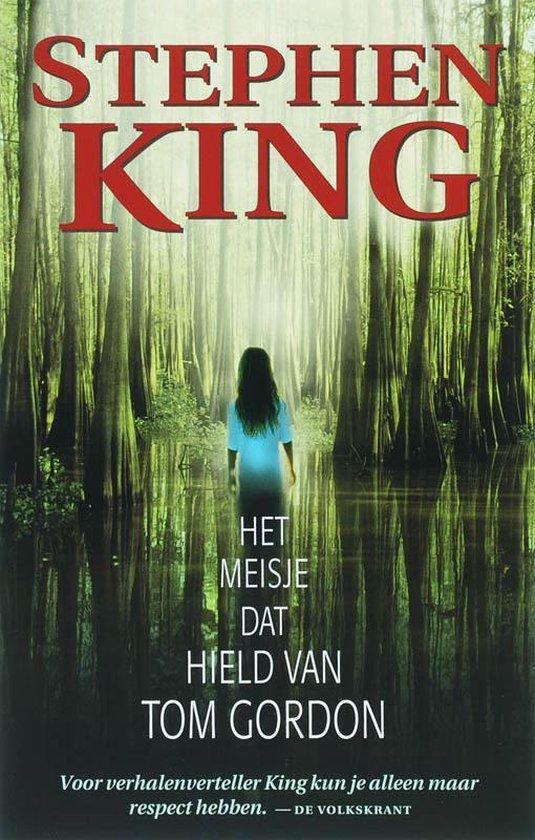 Het Meisje Dat Hield Van Tom Gordon - Stephen King   Fthsonline.com