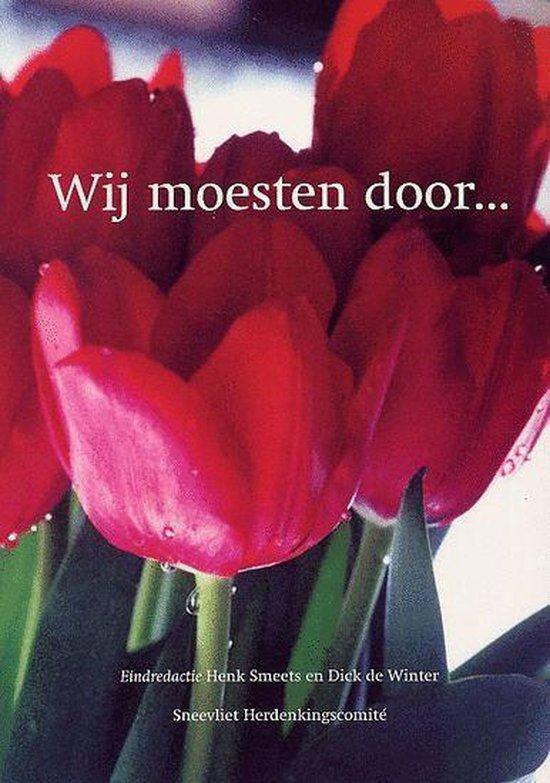 Boek cover Wij moesten door... van Henk Smeets (Paperback)
