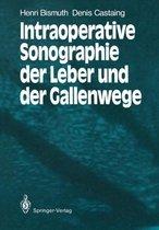 Intraoperative Sonographie der Leber und der Gallenwege