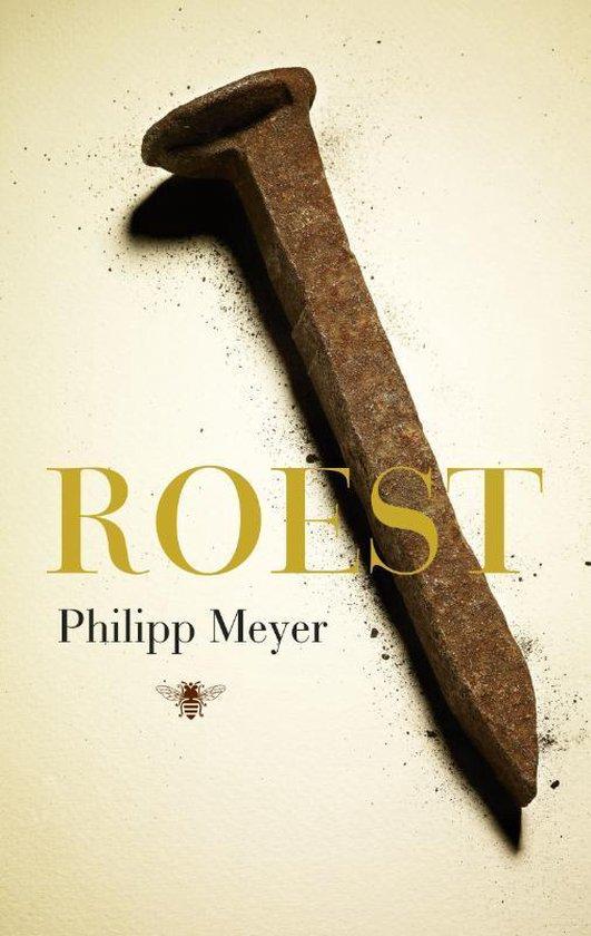 Roest - Philipp Meyer |