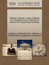 McMann (Daniel) V. Ross (Wilbert) U.S. Supreme Court Transcript of Record with Supporting Pleadings