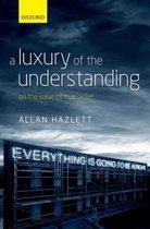 A Luxury of the Understanding