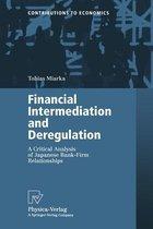 Financial Intermediation and Deregulation
