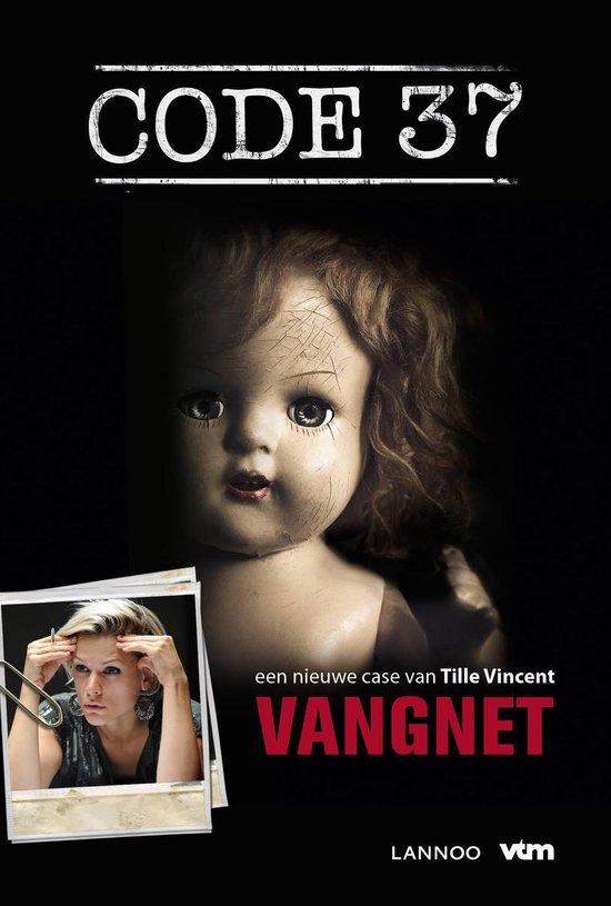 Code 37 9 Vangnet - Tille Vincent |