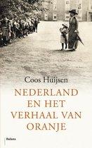 Boek cover Nederland en het verhaal van Oranje van Coos Huijsen (Paperback)