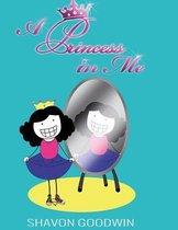 A Princess in Me