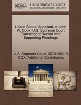 United States, Appellant, V. John W. Cook. U.S. Supreme Court Transcript of Record with Supporting Pleadings