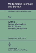 WAMIS Wiener Allgemeines Medizinisches Informations-System