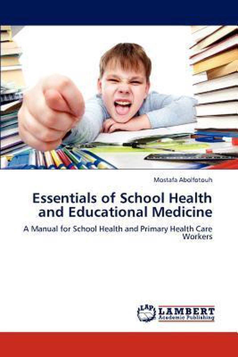 Essentials of School Health and Educational Medicine