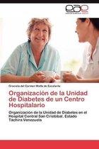 Organizacion de La Unidad de Diabetes de Un Centro Hospitalario