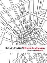 Boek cover Huisverraad van Mischa Andriessen (Paperback)