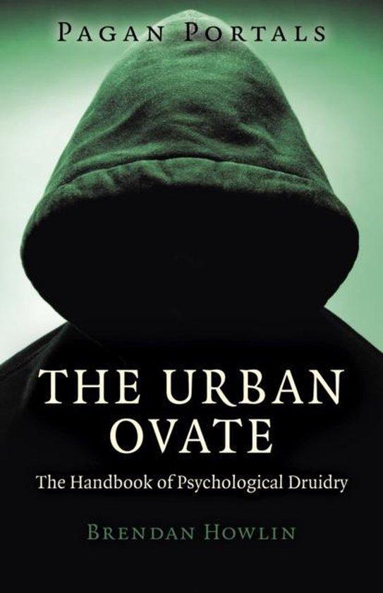 Boek cover Pagan Portals - The Urban Ovate - The Handbook of Psychological Druidry van Brendan Howlin (Paperback)