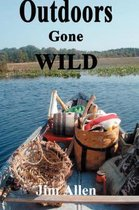 Outdoors Gone Wild