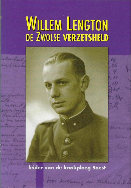 Willem Lengton, de Zwolse verzetsheld - R.M. Schalekamp  