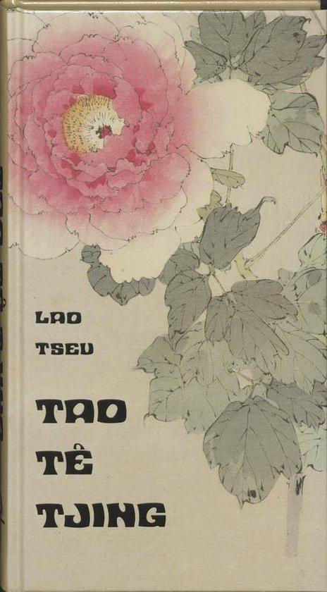 Tao Te Tjing - Lao-Tseu |