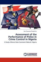 Assessment of the Performance of Police in Crime Control in Nigeria