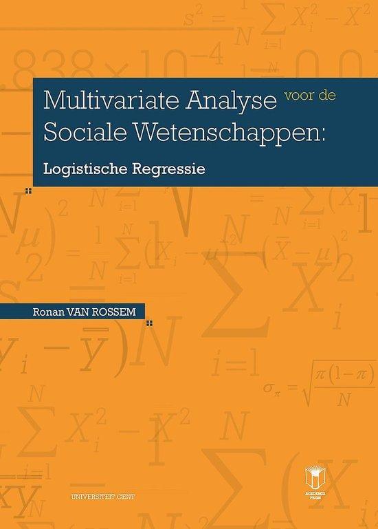 Multivariate analyse voor de sociale wetenschappen: logistische regressie - Ronan van Rossem |