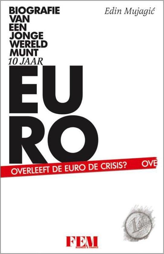Tien jaar euro - E. Mujagic | Fthsonline.com