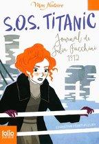 S.O.S. Titanic. Journal de Julia Facchini, 1912