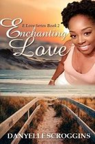 Enchanting Love