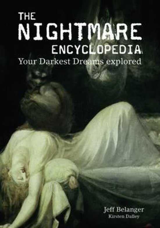 Boek cover The Nightmare Encyclopedia van Jeff Belanger (Paperback)
