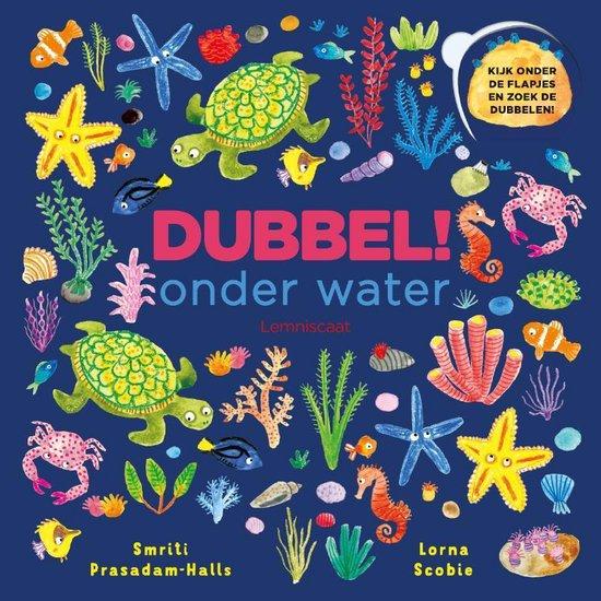 Boek cover Kinderboeken Dubbel. Onder water (kartonboek). 2+ van Smriti Prasadam-Halls (Hardcover)