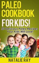 Paleo Cookbook for Kids