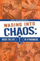 Wading Into Chaos
