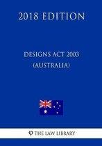 Designs ACT 2003 (Australia) (2018 Edition)