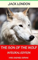 The Son of the Wolf (Annotated), With detailed Biography
