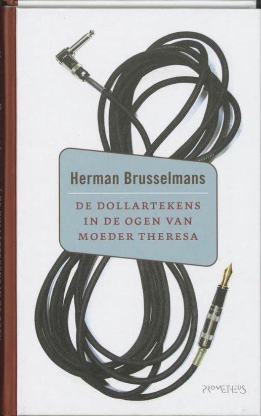 Dollartekens in de ogen van moeder Theresa - Herman Brusselmans |